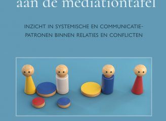 Foto cover - Dynamieken ontrafeld aan de mediationtafel